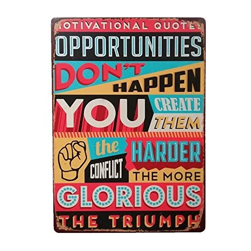 Buy Inspirational Quotes Wall Art Home Office Wall Decor Opportunities Dont Happen You Create Them Inspirational Office Wall Art Tin Signs Work Hard Wall Art Decor Motivational Work Signs 12x8